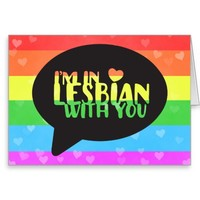 I'm In Lesbian With You Valentine's LGBT Pride Greeting Card