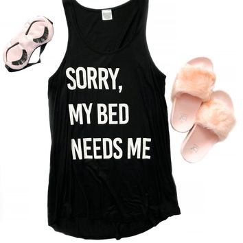 Sorry, My Bed Needs Me Tank