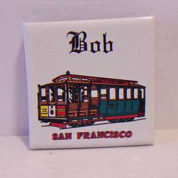 Bob San Francisco Souvenir Magnet Vintage Cable Car Kitchen Home Decor