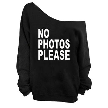 No Photos Please | Off-Shoulder Sweatshirt | Design is White