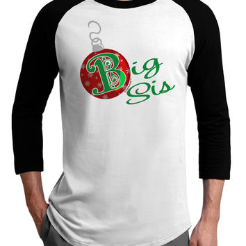 Matching Family Ornament Big Sis Adult Raglan Shirt