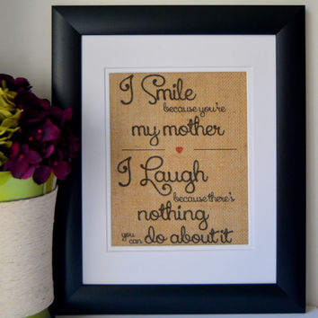 Mothers Burlap Print - Funny Gift for Mother - Burlap Art for Mom - Burlap Wall Hanging - Mothers Wall Decor - Mom Gift