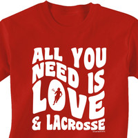 Lacrosse T-Shirt Short Sleeve All You Need Is Love And Lacrosse | Lacrosse T-Shirts | Lacrosse Tees | Lacrosse Apparel | T-Shirts for Lacrosse Players
