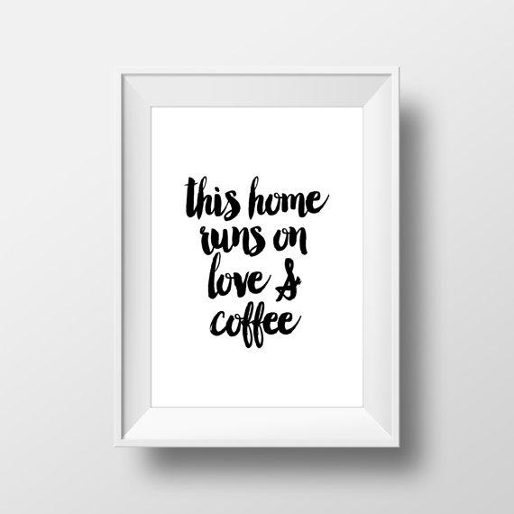 Free Printable Coffee Quotes: Coffee Quote Home Quote Wall Art Print From Mixarthouse On