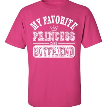 Granite Mountain - My Favorite Princess Is My Boyfriend Unisex T-Shirt