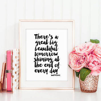 PRINTABLE Art,There's A Great Big Beautiful Tomorrow, Shining at the End of Every Day,Carousel of Progress ,Walt Disney Quote,Quote Print