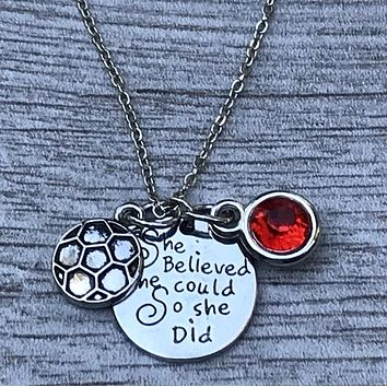 Girls Soccer She Believed She Could So She Did Necklace with Birthstone Charm