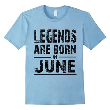 LEGENDS Are Born In June, White Light T-shirt