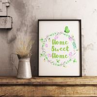Home sweet home digital print, Floral digital print, Greenery print, Home decor, Home sweet home sign, Housewarming gift, Gift for her