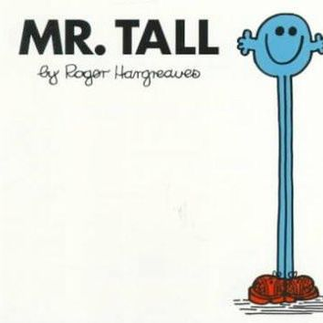 Mr. Tall (Mr. Men and Little Miss)