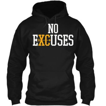 No Excuses Cross Country Track And Field Running T-Shirt Pullover Hoodie 8 oz