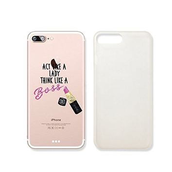 """""""Act Like A Lady ThinK Like A Boss"""" Quote Text Transparent Plastic Phone Case Phone Cover for iphone 7PLUS _ SUPERTRAMPshop (iphone 7 plus)"""