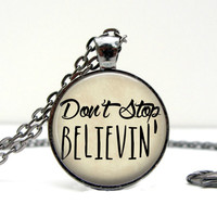 Don't Stop Believin Necklace
