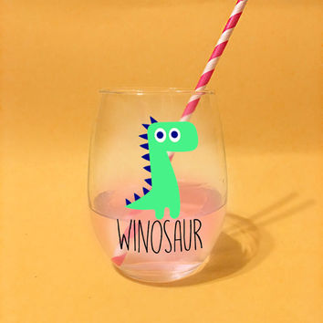 Winosaur // 21 oz Stemless Wine Glass. Unique Wine Glass. Cute Wine Glass. Wine Dinosaur Wino Saur Wine Glass. Funny Dinosaur Wine Glass.