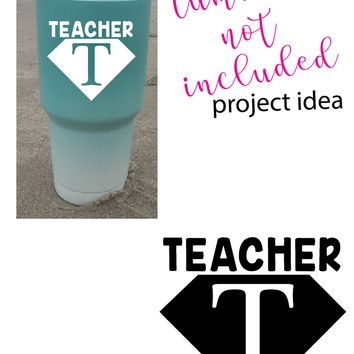 Teacher T Super Hero Vinyl Graphic Decal Sticker