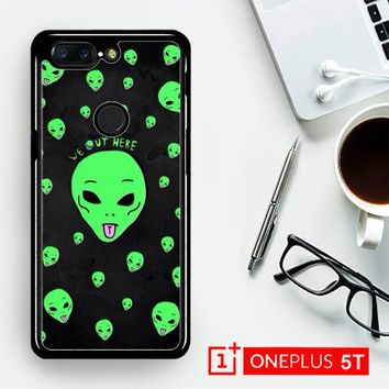 Alien We Out Here X4148  OnePLus 5T / One Plus 5T Case