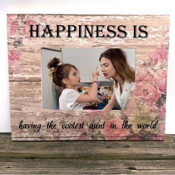 Aunt picture frame, 4 x 6 custom photo frame