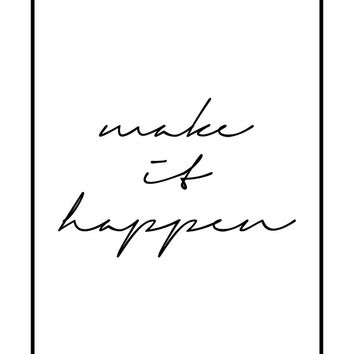 Make it Happen, Typography Poster, Handwriting Print, Wall Art Poster, Handlettered Poster Home Decor,  Minimal Wall Art