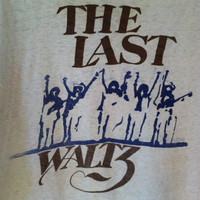 VINTAGE 70s SUPER RARE The Band Last Waltz concert t shirt