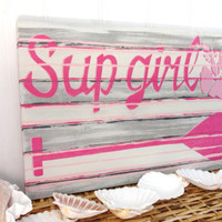 Stand Up Paddle SUP Girl  Wooden sign