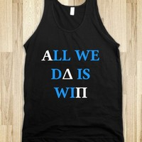 All We Do Is Win - ADPi - Young, Wild, & Greek