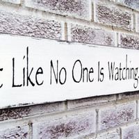 """Dining Room Art, Art for the dining room, funny kitchen signs """"Eat like no one is watching..."""" big art, big signs, large wall art"""