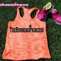 The Running Princess  Burnout Tank top.Womens crossfit tank.exercise tank.Running tank top. Bootcamp tank.Sexy Gym Clothing