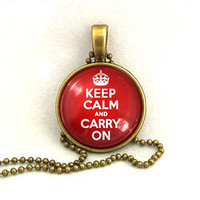 10% SALE - Necklace, Keep Calm And Carry On, Quote, Red, Gift
