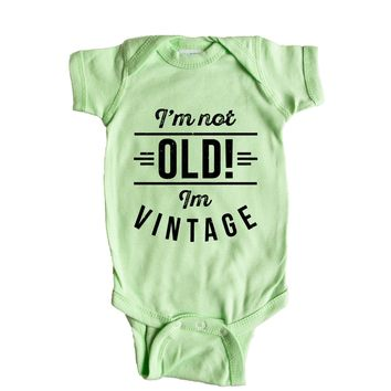 I'm not old, i'm vintage Baby Onesuit