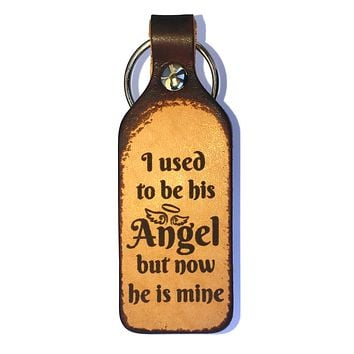 I Used To Be His Angel Leather Keychain