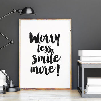 INSPIRATIONAL QUOTE,Worry Less Smile More,Motivational Print,Happy Quote,Be Happy,Smile Print,Watercolor,Typography Print,Printable Art