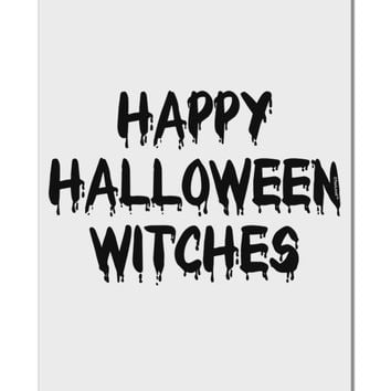 "Happy Halloween Witches Aluminum 8 x 12"" Sign"