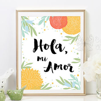 Hola mi Amor Spanish Nursery room wall decor / Espanol para ninos / Baby room framed quote decoration / nursery wall art quotes prints