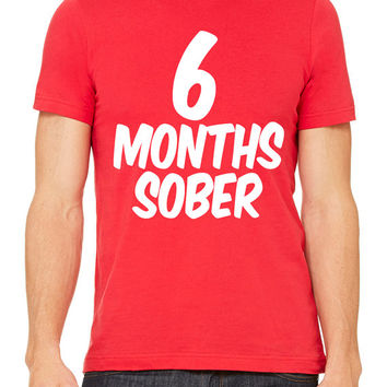 6 Months Sober T-shirt tee Baby Shower Gift Gifts Ideas Pregnant Pregnancy Maternity Women's Gym Workout Fitness Funny Muscle Six