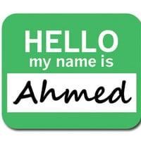 Ahmed Hello My Name Is Mouse Pad