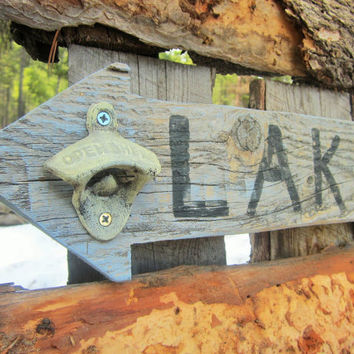 Lake Sign Arrow Lake Sign Directional Sign Beer Bottle Opener Sign Soda Opener Sign Lake Decor Cabin Rustic Weathered Made In Montana
