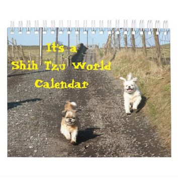 It's A Shih Tzu World Calendar