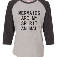 Mermaids Are My Spirit Animal Mermaid T Shirt Ladies LA Baseball Jersey Tee mermaid Shirts