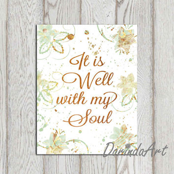 It is well with my soul 5x7 8x10 Gold Mint Floral Christian quote Inspirational Printable Christian wall art poster print Hymn DOWNLOAD