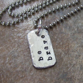 Be Brave - Handstamped Inspirational Necklace- Word of the Year - Personalized Handstamped Leather or Ball Chain Necklace - Affirmations
