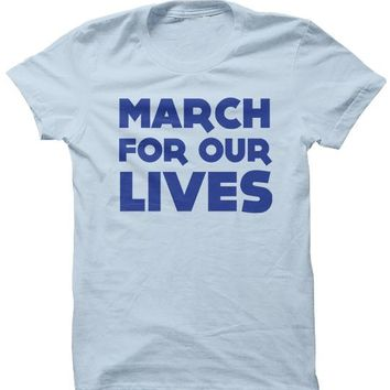 March For Our Lives - T-SHIRT