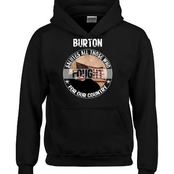 BURTON Salutes All Those Who Fought For Our Country - Hoodie