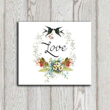 Love printable print Valentine decor wall art Vintage flower wreath  DIY Valentine card, Poster Vintage swallow 5x7 8x10 INSTANT DOWNLOAD