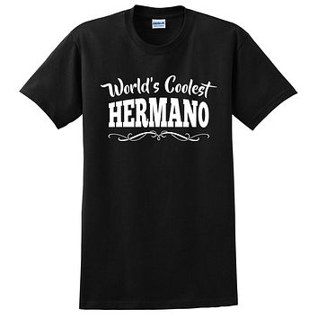 World's coolest hermano  birthday #1 brother best brother ever gift ideas for him the best brother  T Shirt