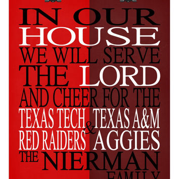 A House Divided - Texas Tech Red Raiders and Texas A&M Aggies personalized family print poster Christian gift sports wall art - multiple sizes