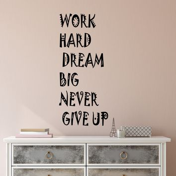 Vinyl Wall Decal Stickers Motivation Quote Words Work Hard Dream Big Never Give Up Inspiring Letters 2610ig (10 in x 22.5 in)