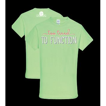 Southern Couture Lightheart Too Tired to Function Triblend Front Print T-Shirt