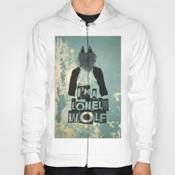 I'm a lonely wolf Hoody by Easyposters