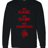 They're BACK! Chicago Blackhawks Hockey We Kane We Shaw We Crawford Hockey Printed Crewneck Sweatshirtt Great Chicago Stanley Cup Sweatshirt