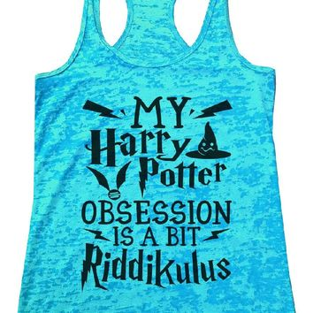MY Harry Potter OBSESSION IS A BIT Riddikulus Burnout Tank Top By Womens Tank Tops